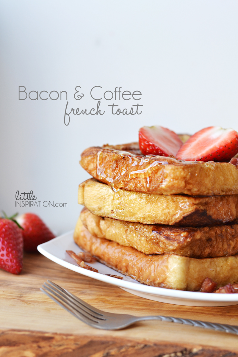 Bacon and Coffee French Toast