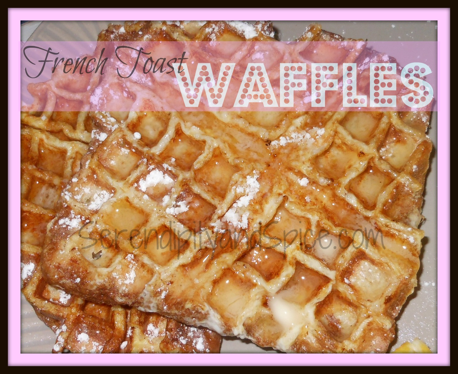 Easy Breakfast Recipes: French Toast Waffles