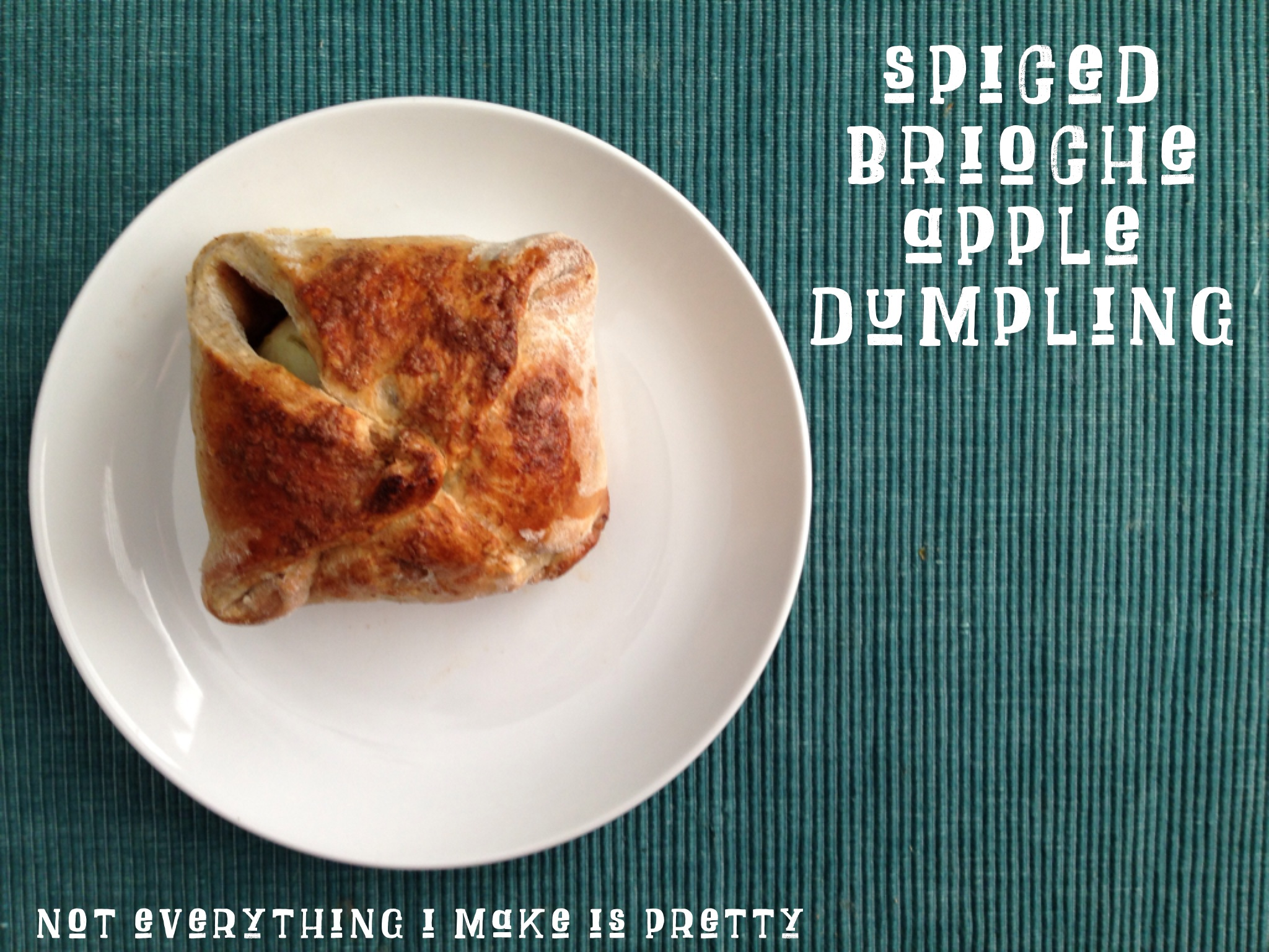 Spiced Brioche Apple Dumpling